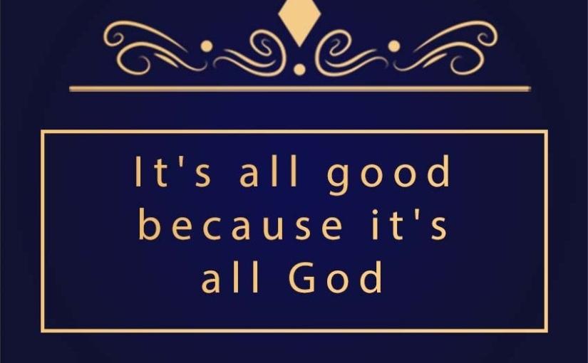 It's all GOD!
