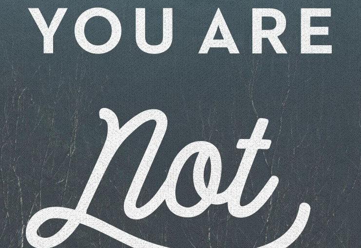 You Are NotAlone